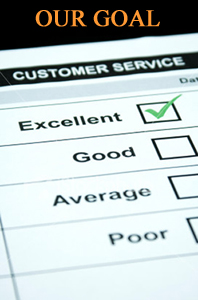 Our goal is excellent customer service